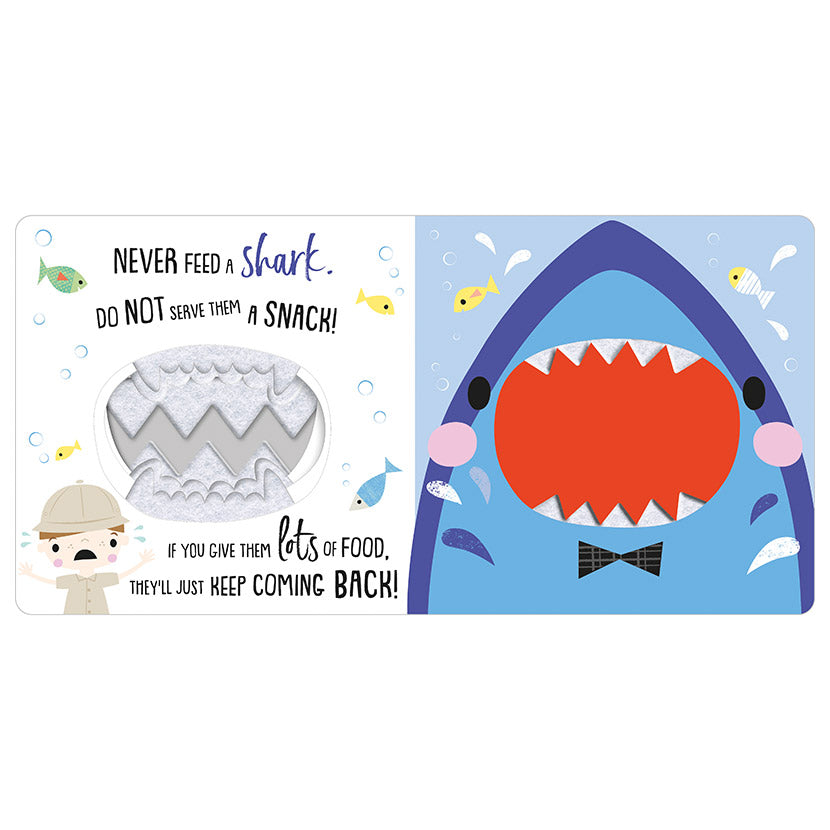 Never Feed A Shark ! (Board Book)