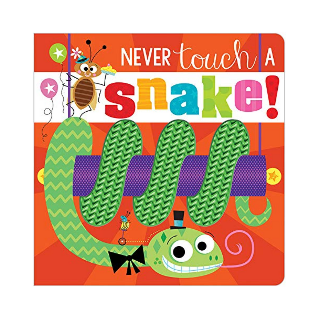 Never Touch a Snake! (Board Book)