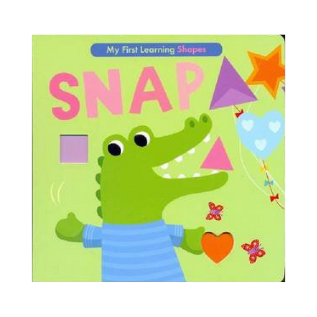 My First Learning: Shapes: Snap (Board Book)