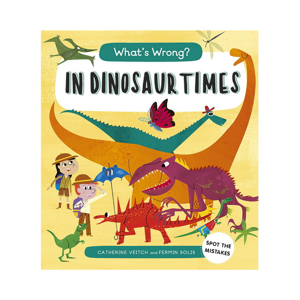 What'S Wrong? In Dinosaur Times (Paperback)