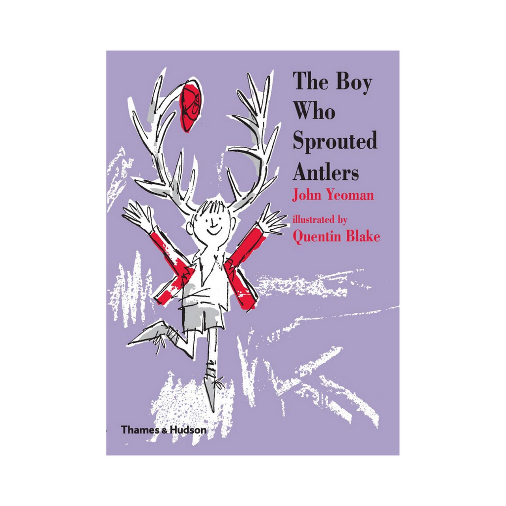 The Boy Who Sprouted Antlers (Hardback)