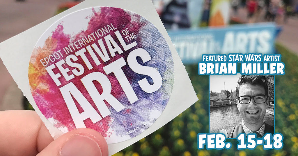 Star Wars Artist BRIAN MILLER Returns to EPCOT International Festival of the Arts 2019