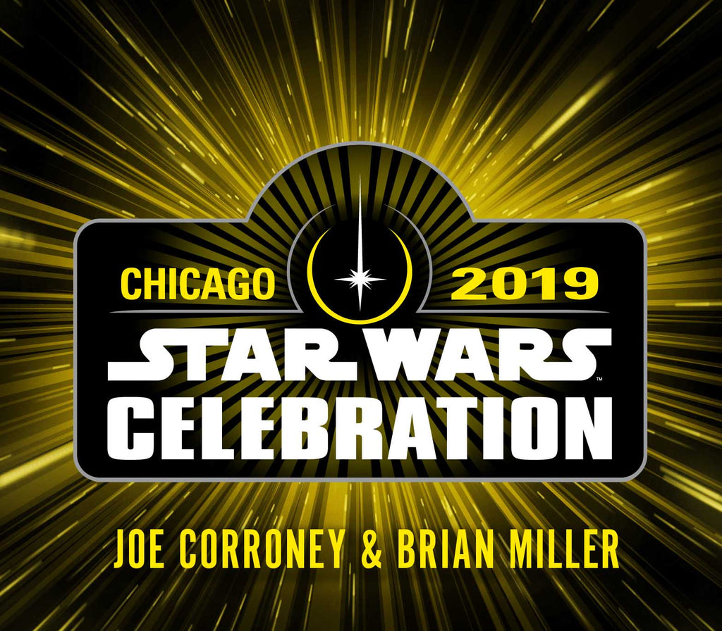 Brian Miller & Joe Corroney return to Star Wars Celebration