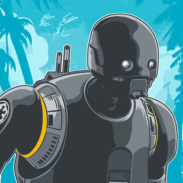 k-2so droid he's on our side artwork by brian miller Officially Licensed Star Wars artwork inspired by Rogue One.