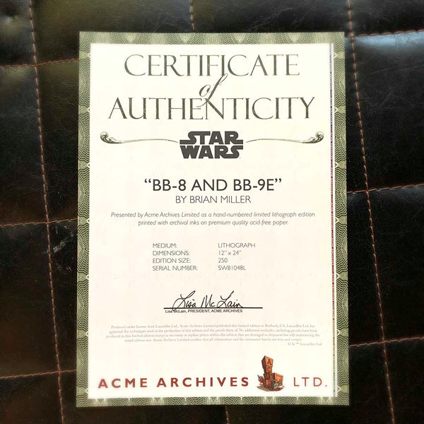 "Certificate of Authenticity for ""BB-8 & BB-9E"" is one in a series of collectable STAR WARS illustrations by artist Brian Miller. You can be among the first to add this officially licensed Star Wars artwork to your collection."