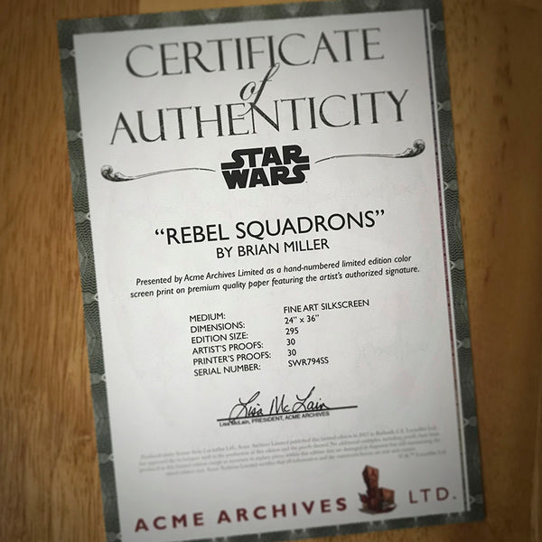 certificate of authenticity from Rebel squadrons artwork by brian miller featuring u-wing x-wing and y-wing fighters from star wars k-2so droid he's on our side artwork by brian miller Officially Licensed Star Wars artwork inspired by Star Wars and Rogue One