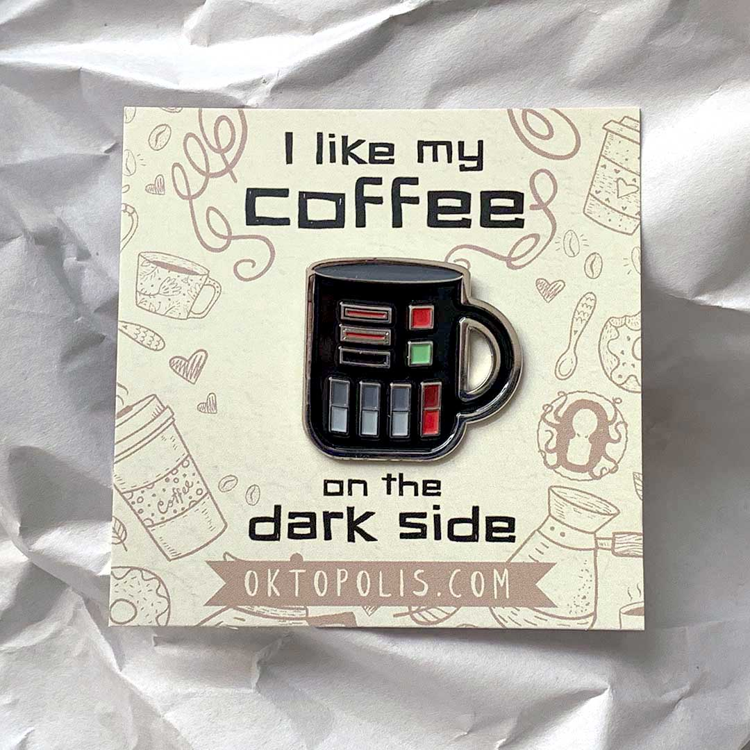 Dark Side Coffee — Enamel Pin - Oktopolis - Enamel Pin