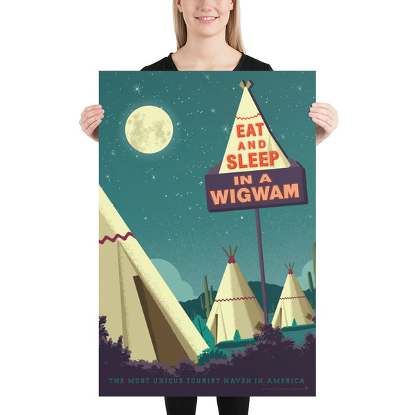 Large Size. One of the surviving places of Route 66 history, the Wigwam Village or Wigwam Motel reminds us of a time gone by when you could get your kicks on Route 66. This Museum-quality art print of a Wigwam Village is illustrated by artist: Brian Miller (Star Wars, The X-Files, Doctor Who) & produced on heavy matte, acid-free, archival paper. You too can Eat and Sleep in a Wigwam