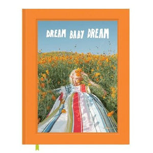 Dream Baby Dream Photography Book
