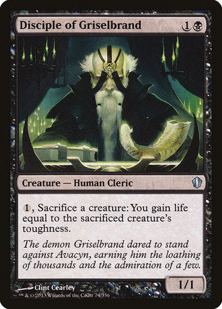 Disciple of Griselbrand [Commander 2013] | Jack's on Queen