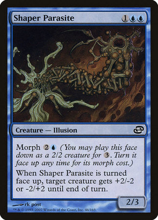 Shaper Parasite [Planar Chaos] | Jack's on Queen