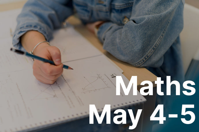 Study Weekend: Maths - May 4 & 5