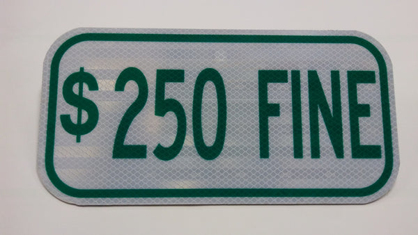 "$250 Fine Sign Tag 6"" x 12""-Traffic & Parking Lot Signs-The Brewer Company-Default-Sealcoating.com"