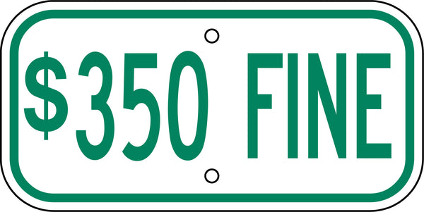 "$350 Fine Sign Tag 6"" x 12""-Traffic & Parking Lot Signs-The Brewer Company-Default-Sealcoating.com"