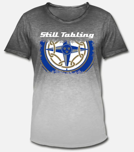 Still tabling tshirt