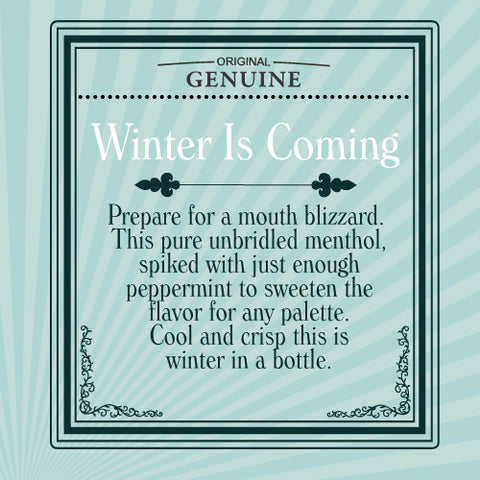 Winter Is Coming - 60mL