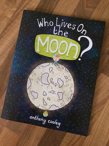 Who Lives on the Moon - by Anthony Cooley