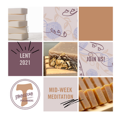 Join us this Lent: Midweek Meditations
