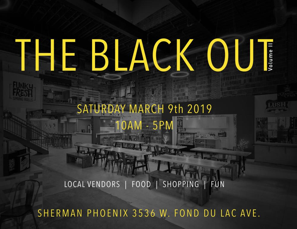 March 9 Pop up at Sherman Phoenix - The Black Out Market