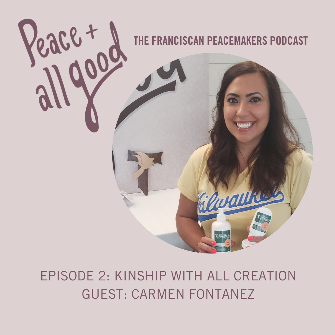 Episode 2: Kinship with All Creation