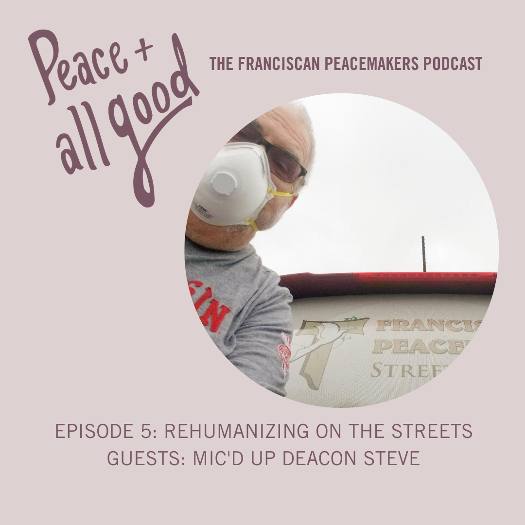 Episode 5: Rehumanizing on the Streets