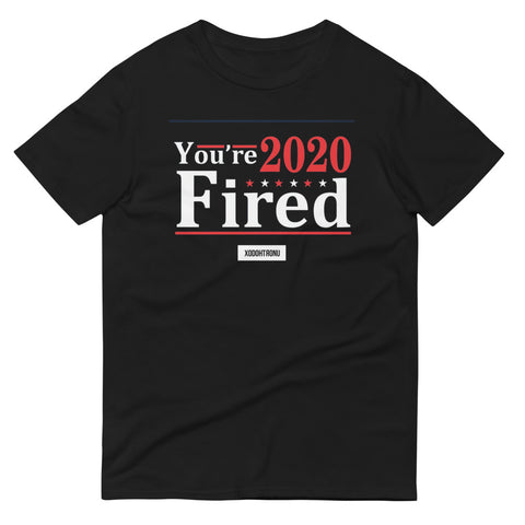You're Fired Tee