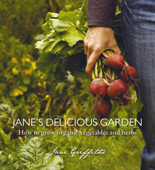 Jane's Delicious Garden - Organic Vegetable Gardening In South Africa Hardback book