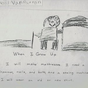 A drawing done by Neal in 2nd grader showing a person and mattresses saying when I grow up, i will make mattresses