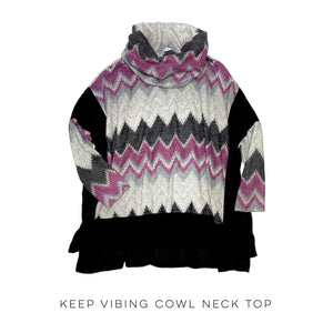 Keep Vibing Cowl Neck Top