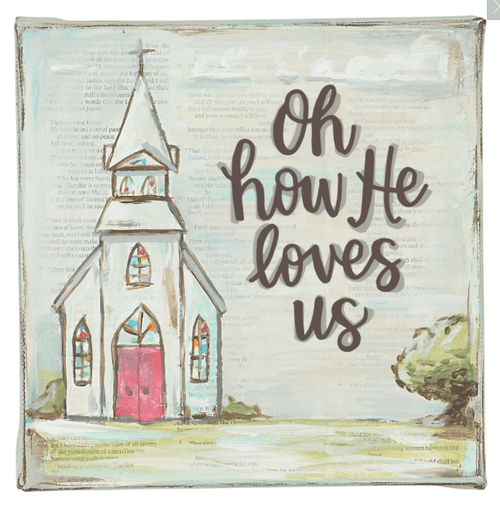 Oh How He Loves Us Canvas Art