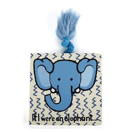 If I Were a Elephant Hard Book by Jelly Cat