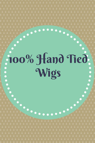 100% Hand Tied Wigs