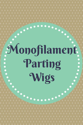 Monofilament Parting Wigs