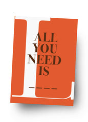 ALL YOU NEED IS LOVE Postkarte