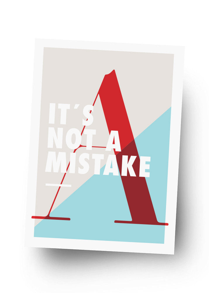 IT'S NOT A MISTAKE Postkarte