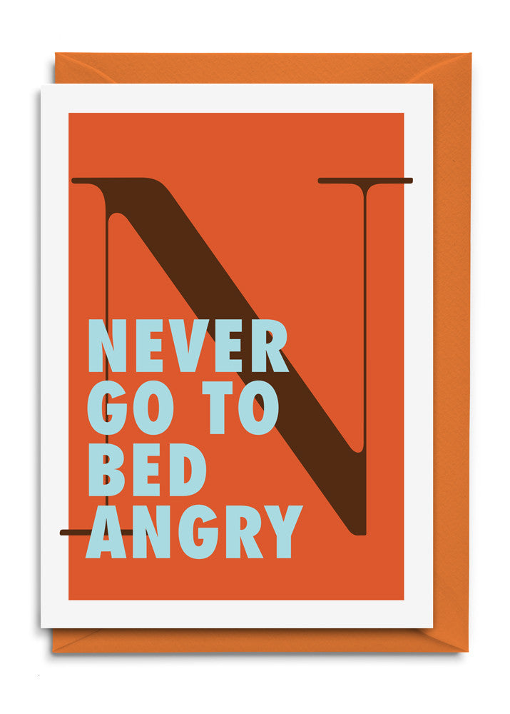 Never go to bed angry Postkarte