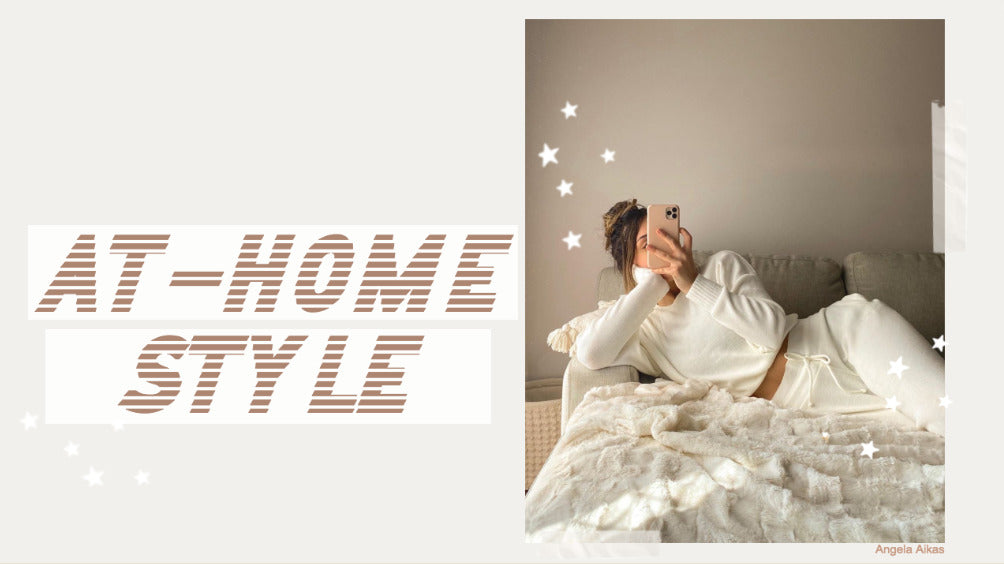 At Home Style Loungewear
