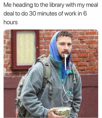 shia labeouf memes , college memes, study memes, library memes, university memes, funny, instagram girlwith3jobs