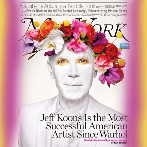 Jeff Koons on the the cover of  'New York' magazine, May 13 2013