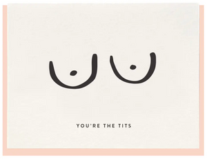 You're The Tits