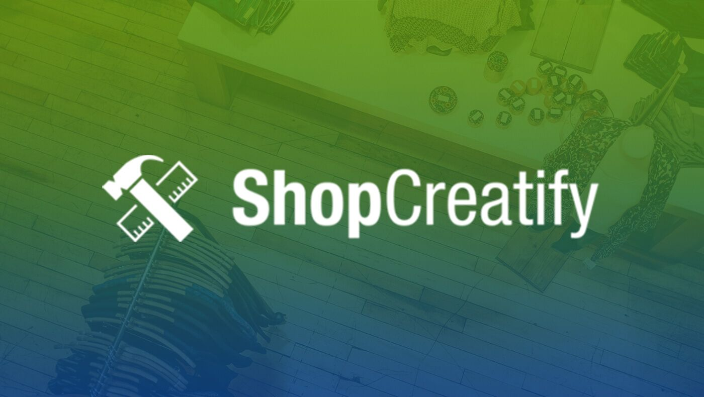 Partner Feature: the Shopify Experts at ShopCreatify helping e-commerce merchants around the world succeed
