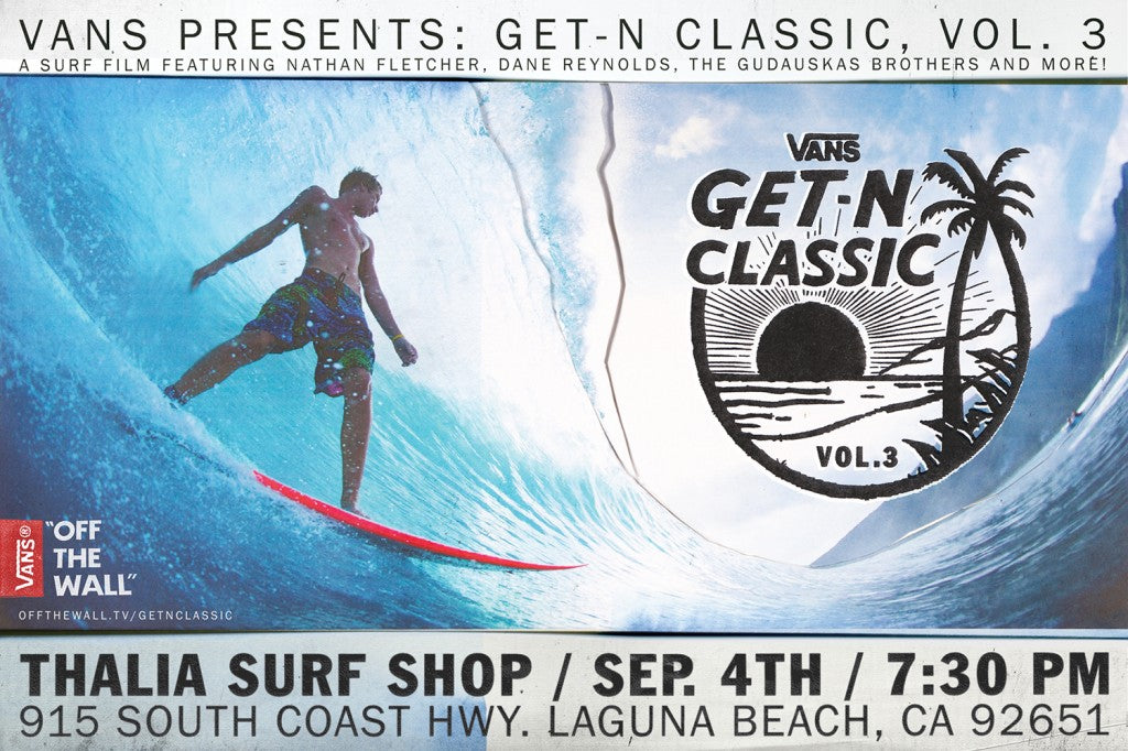 Get-N-Classic 3 premieres this Thursday at Vans by Thalia Surf