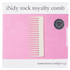 Tomorrows Tulips Indy Rock Royal Comb Vinyl
