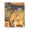 Glass Shops Book