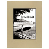 Tom Blake: The Uncommon Journey of a Pioneer Waterman Book