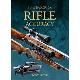 The Book of Rifle Accuracy