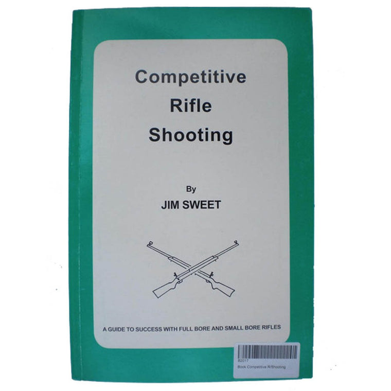 Competitive Rifle Shooting