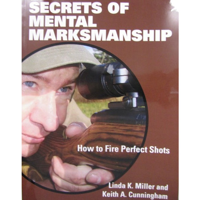 Secrets of Mental Marksmanship