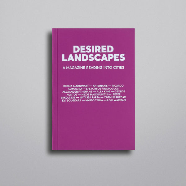 DESIRED LANDSCAPES ISSUE 1