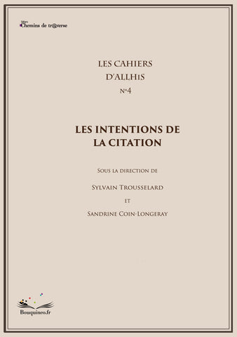 Les Cahiers d'Allhis n°4 : Les intentions de la citation